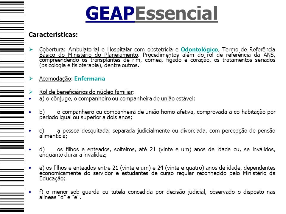 GEAPEssencial Características: