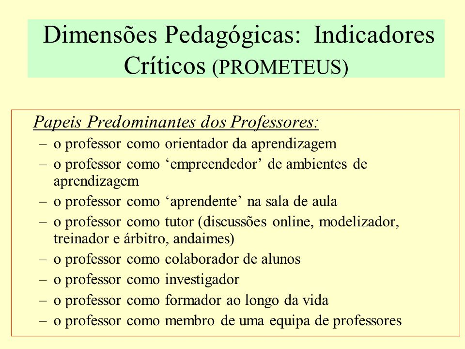 Dimensões Pedagógicas: Indicadores Críticos (PROMETEUS)