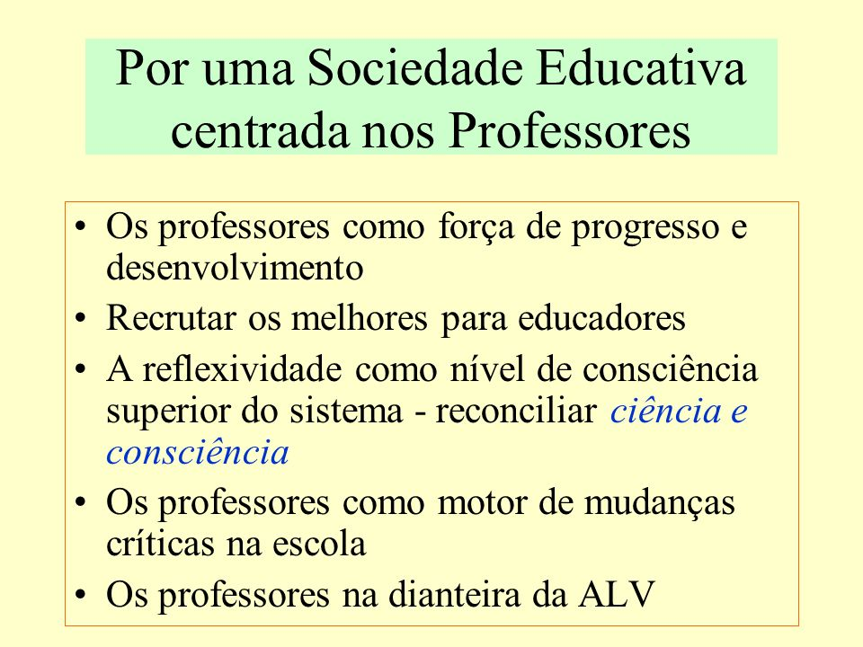 Por uma Sociedade Educativa centrada nos Professores