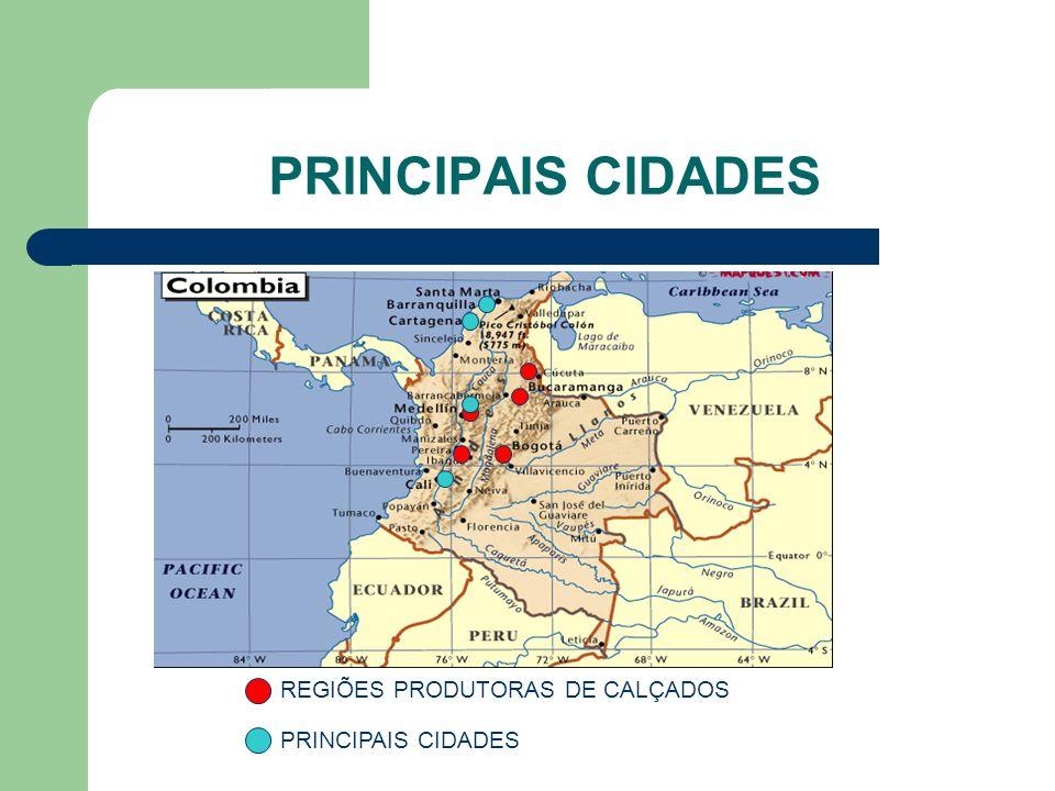 PRINCIPAIS CIDADES REGIÕES PRODUTORAS DE CALÇADOS PRINCIPAIS CIDADES