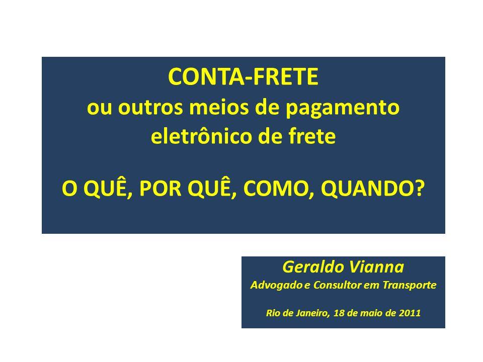 Advogado e Consultor em Transporte Rio de Janeiro, 18 de maio de 2011