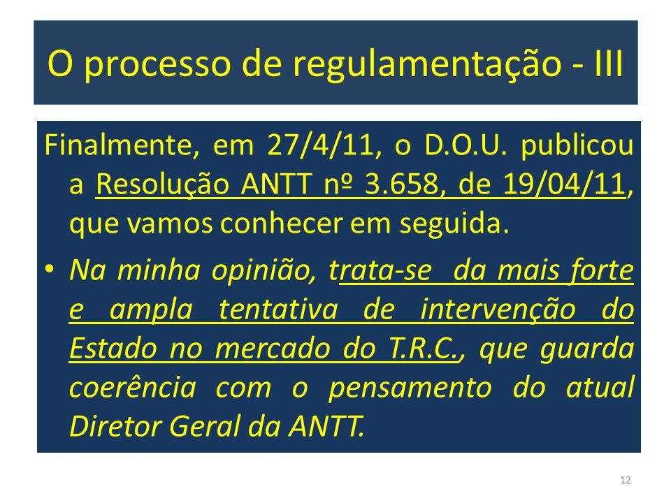 O processo de regulamentação - III