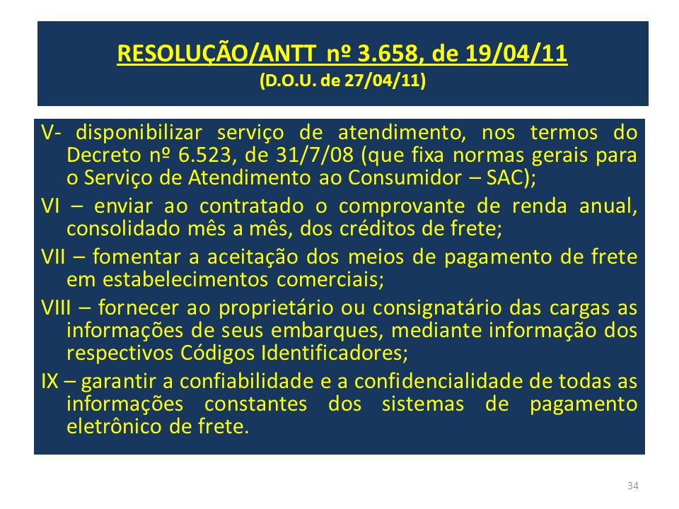 RESOLUÇÃO/ANTT nº 3.658, de 19/04/11 (D.O.U. de 27/04/11)