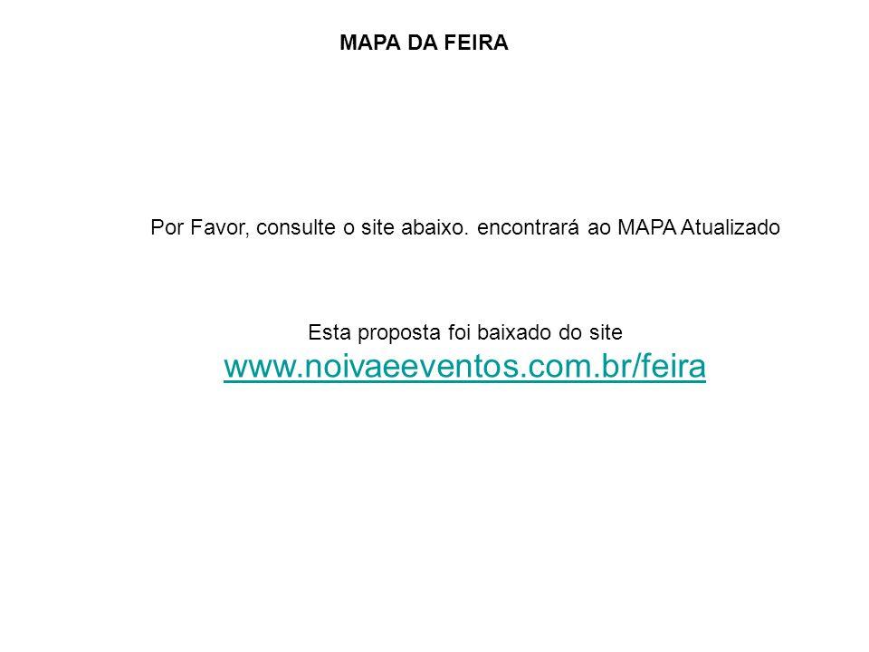 www.noivaeeventos.com.br/feira MAPA DA FEIRA