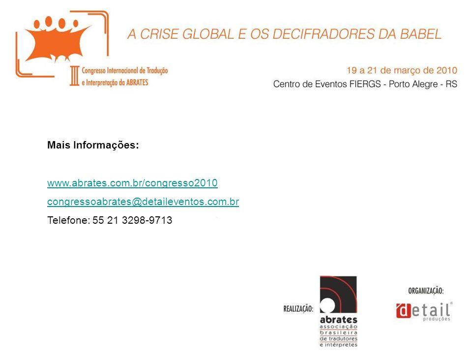 Mais Informações: www.abrates.com.br/congresso2010.