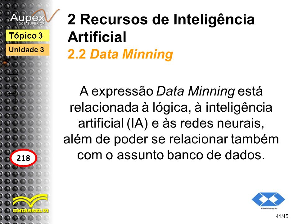 2 Recursos de Inteligência Artificial 2.2 Data Minning