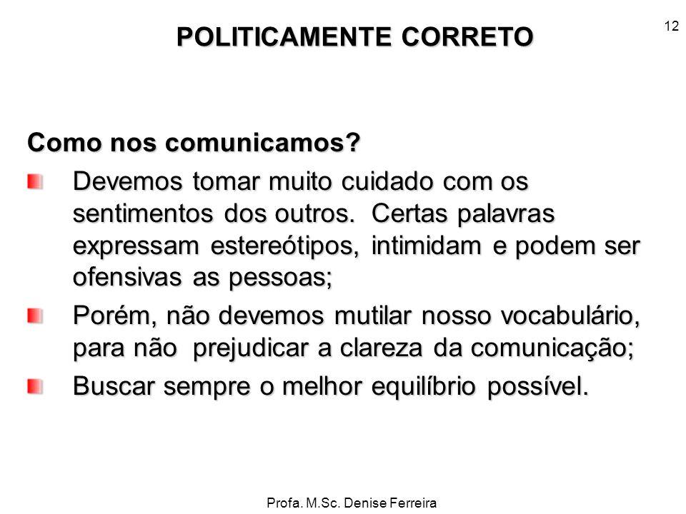 POLITICAMENTE CORRETO