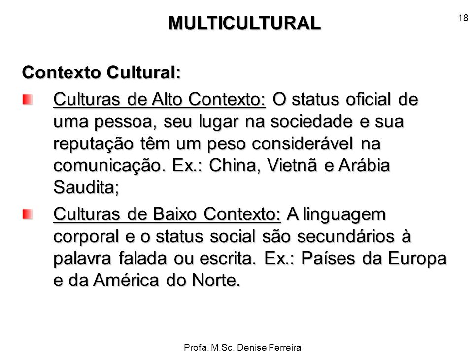 MULTICULTURAL Contexto Cultural: