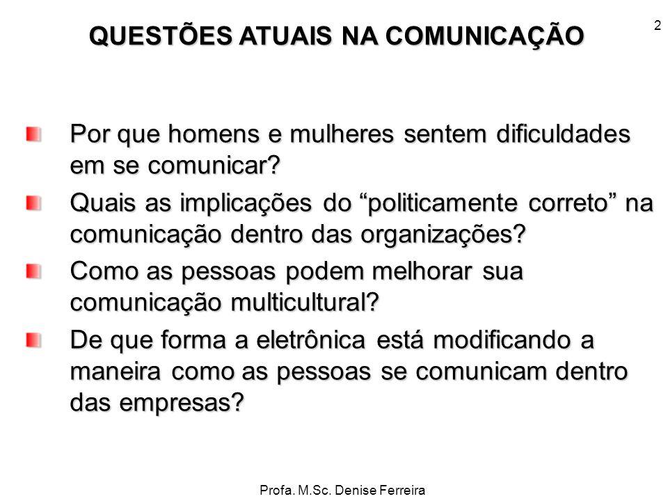 QUESTÕES ATUAIS NA COMUNICAÇÃO