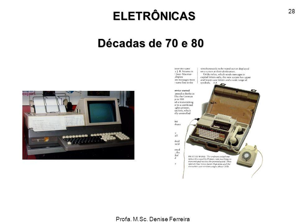 ELETRÔNICAS Décadas de 70 e 80