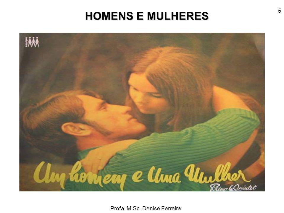 HOMENS E MULHERES 5