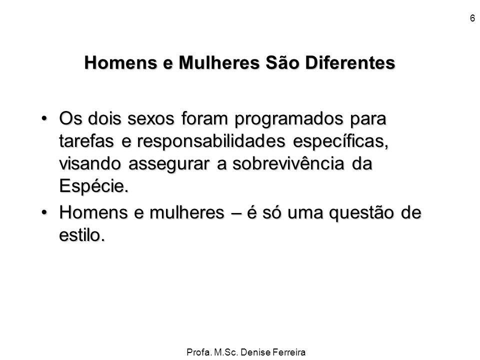Homens e Mulheres São Diferentes