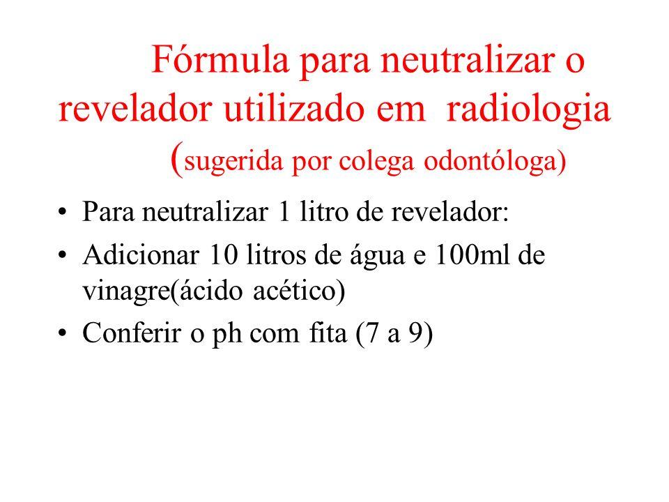 Fórmula para neutralizar o revelador utilizado em radiologia
