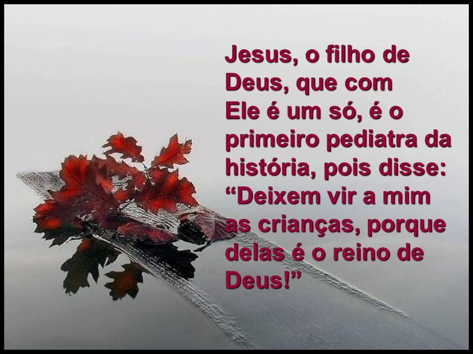 Jesus, o filho de Deus, que com