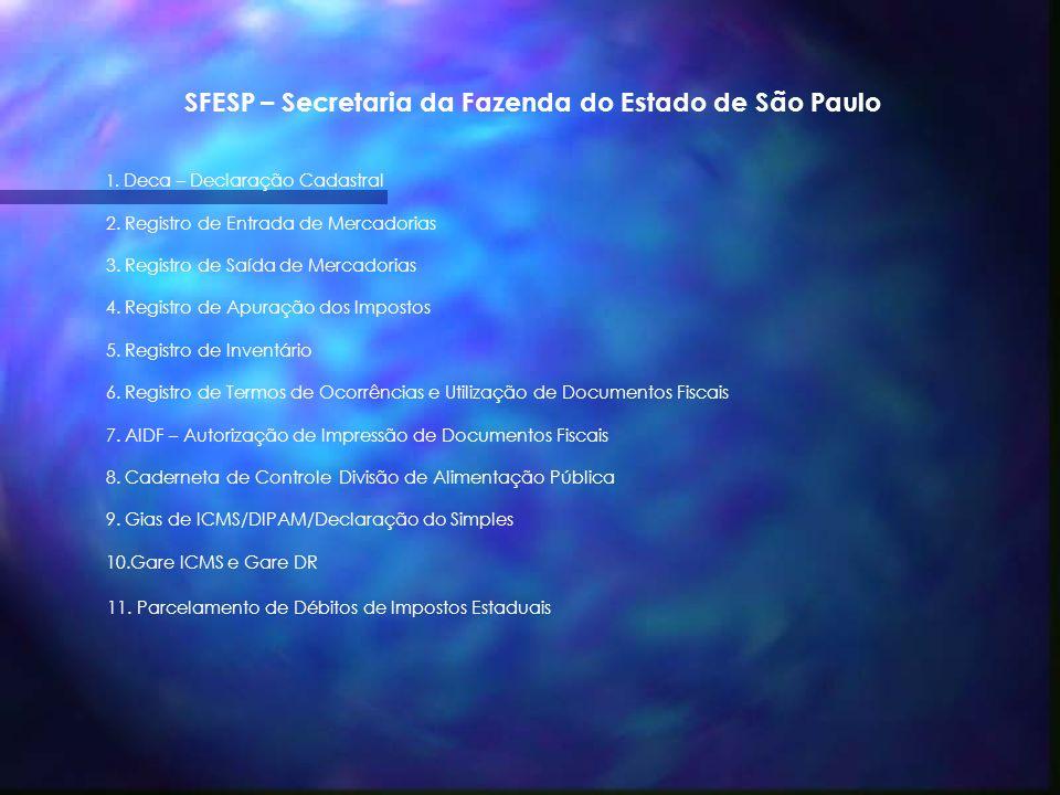 SFESP – Secretaria da Fazenda do Estado de São Paulo