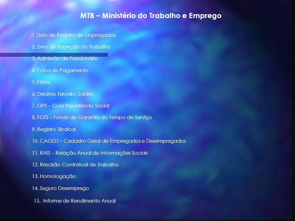 MTB – Ministério do Trabalho e Emprego