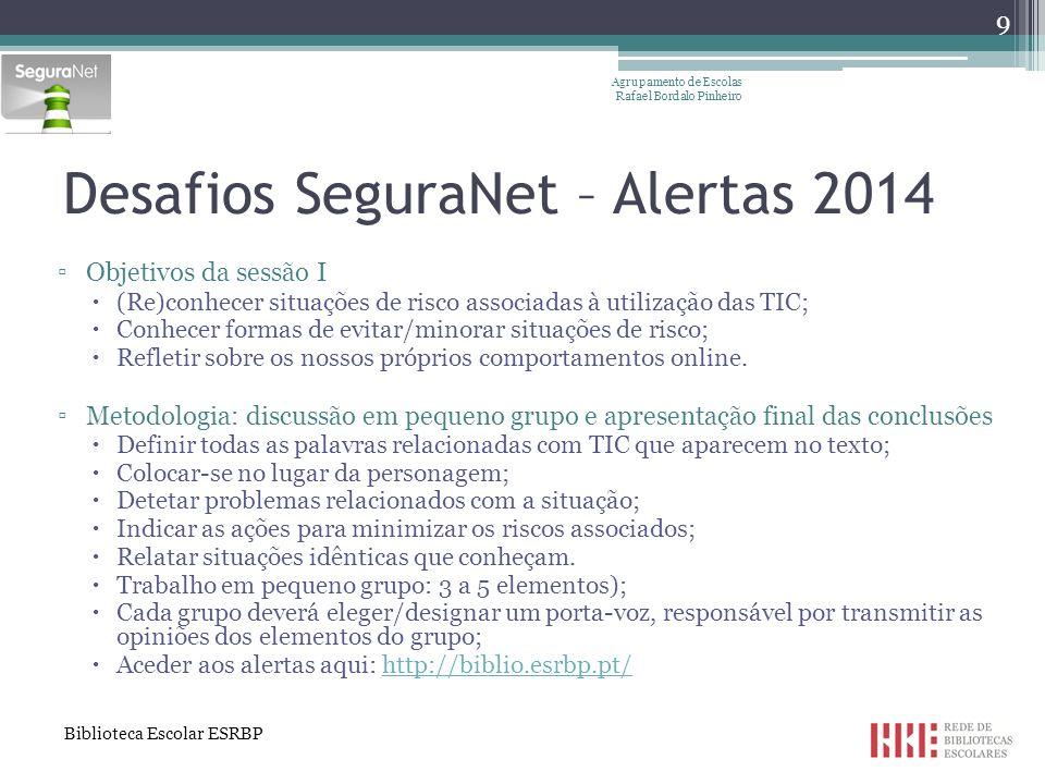 Desafios SeguraNet – Alertas 2014