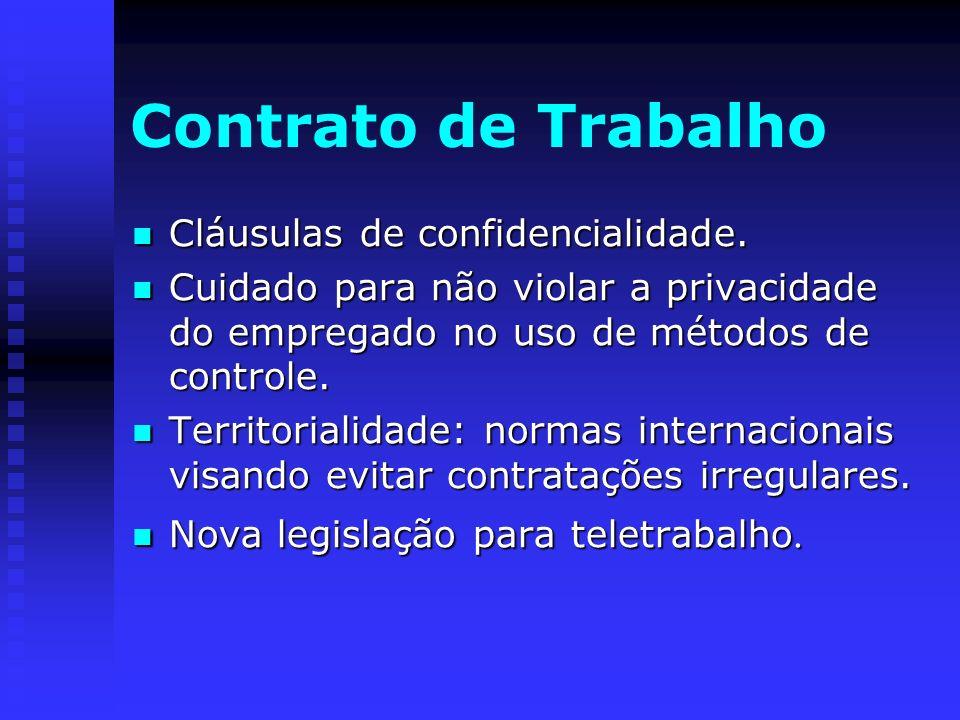 Contrato de Trabalho Cláusulas de confidencialidade.