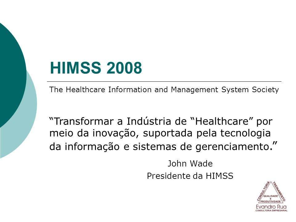 The Healthcare Information and Management System Society