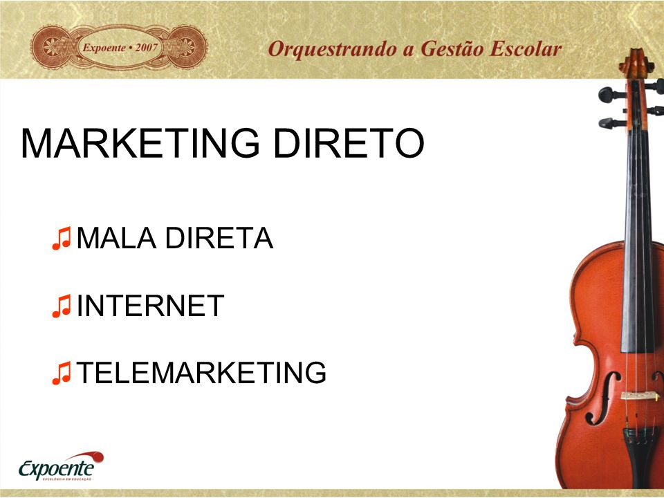 MARKETING DIRETO MALA DIRETA INTERNET TELEMARKETING