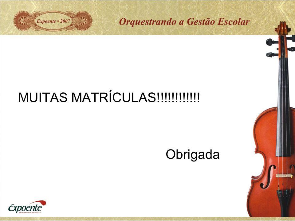 MUITAS MATRÍCULAS!!!!!!!!!!!! Obrigada