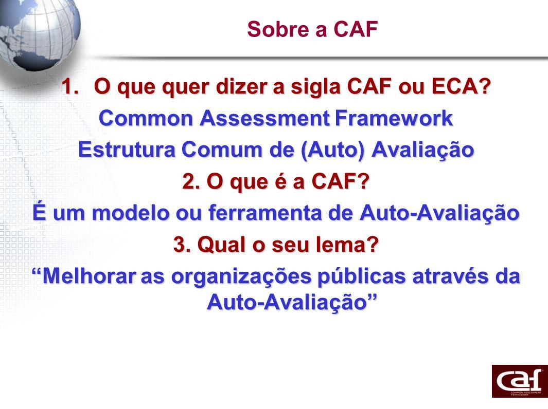 O que quer dizer a sigla CAF ou ECA Common Assessment Framework