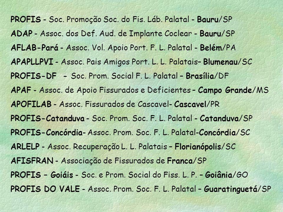 PROFIS - Soc. Promoção Soc. do Fis. Láb. Palatal - Bauru/SP