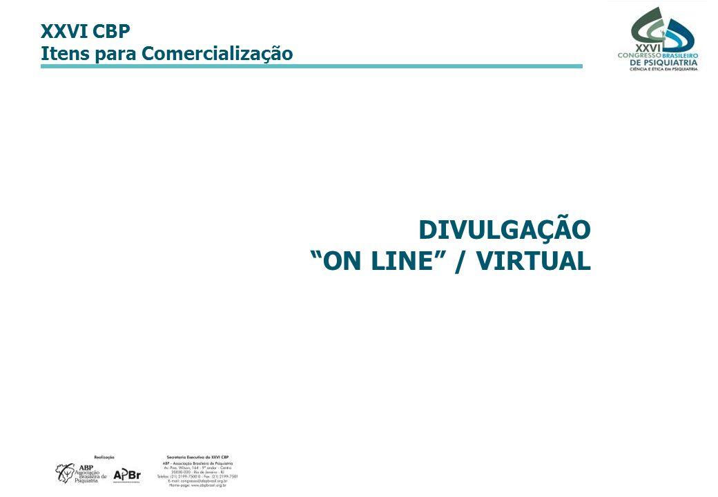 DIVULGAÇÃO ON LINE / VIRTUAL