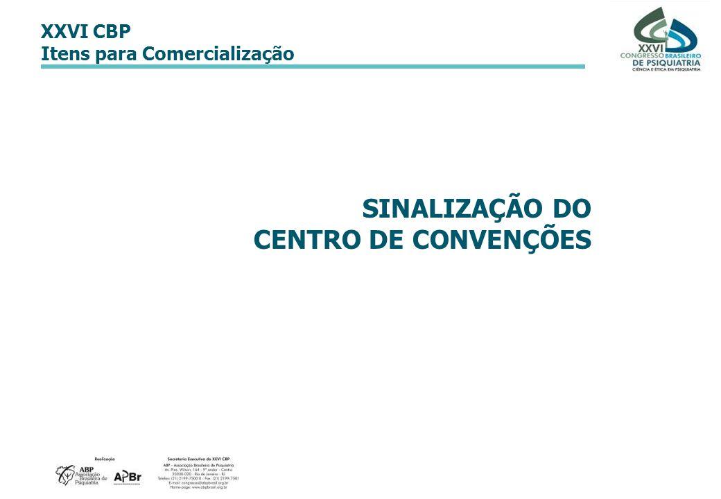SINALIZAÇÃO DO CENTRO DE CONVENÇÕES