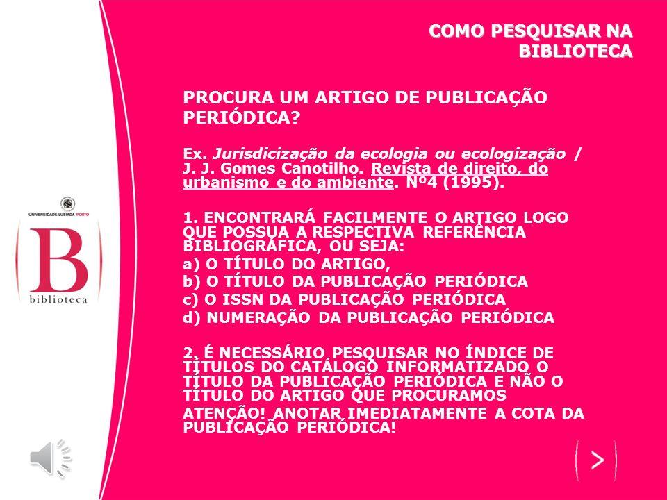 PROCURA UM ARTIGO DE PUBLICAÇÃO PERIÓDICA