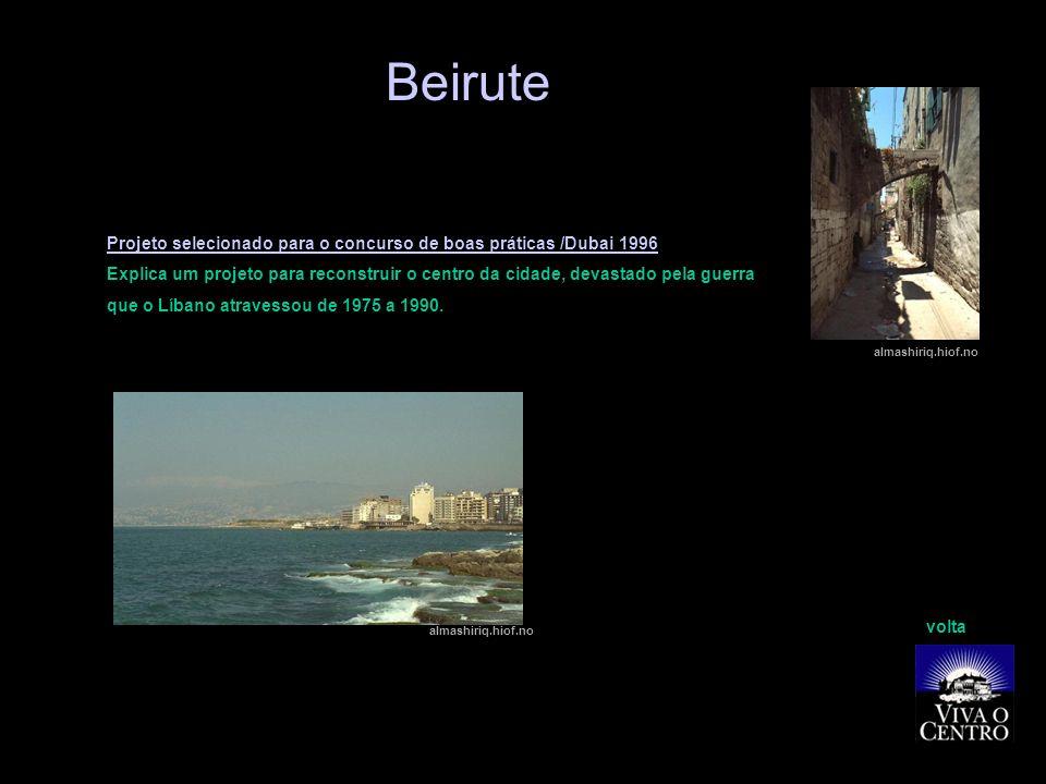 Beirute Projeto selecionado para o concurso de boas práticas /Dubai 1996.