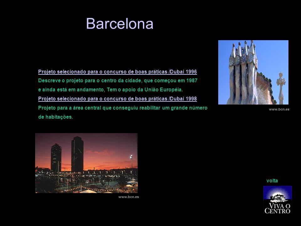 Barcelona Projeto selecionado para o concurso de boas práticas /Dubai 1996. Descreve o projeto para o centro da cidade, que começou em 1987.