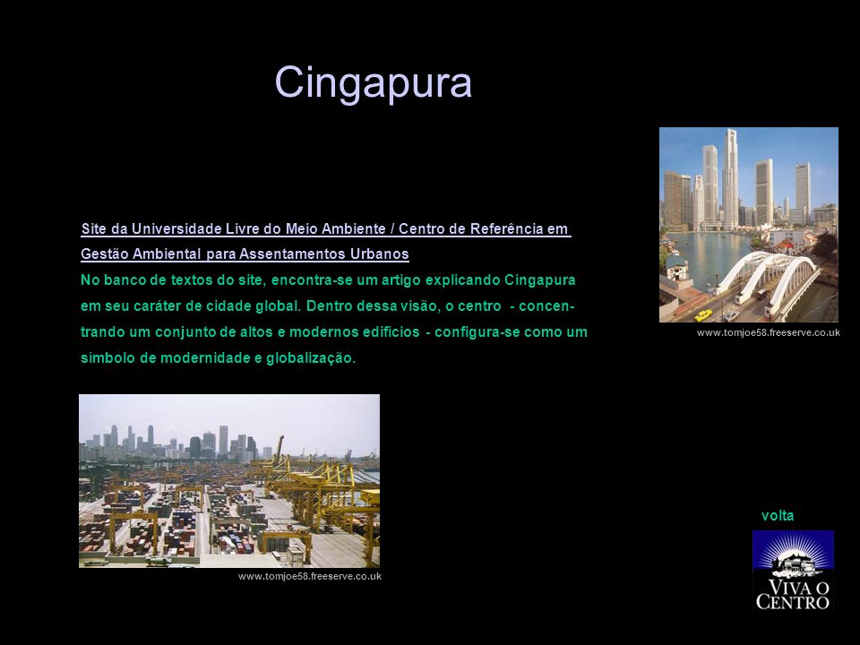 Cingapura Site da Universidade Livre do Meio Ambiente / Centro de Referência em. Gestão Ambiental para Assentamentos Urbanos.