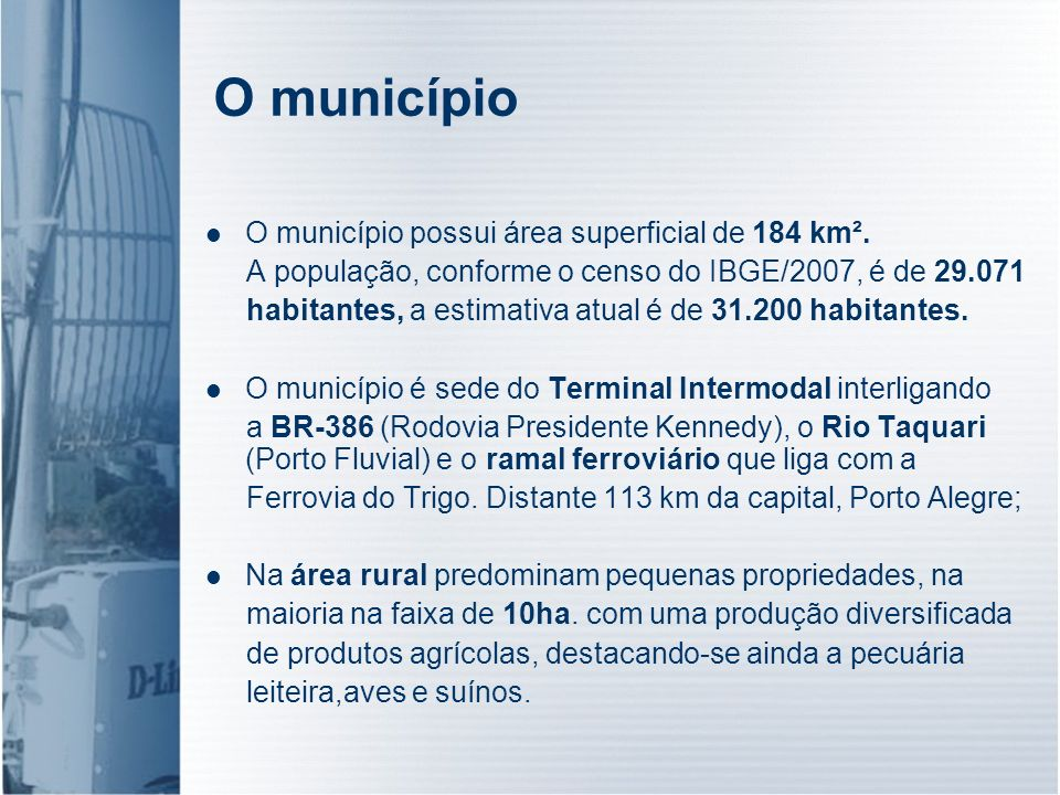 O município O município possui área superficial de 184 km².