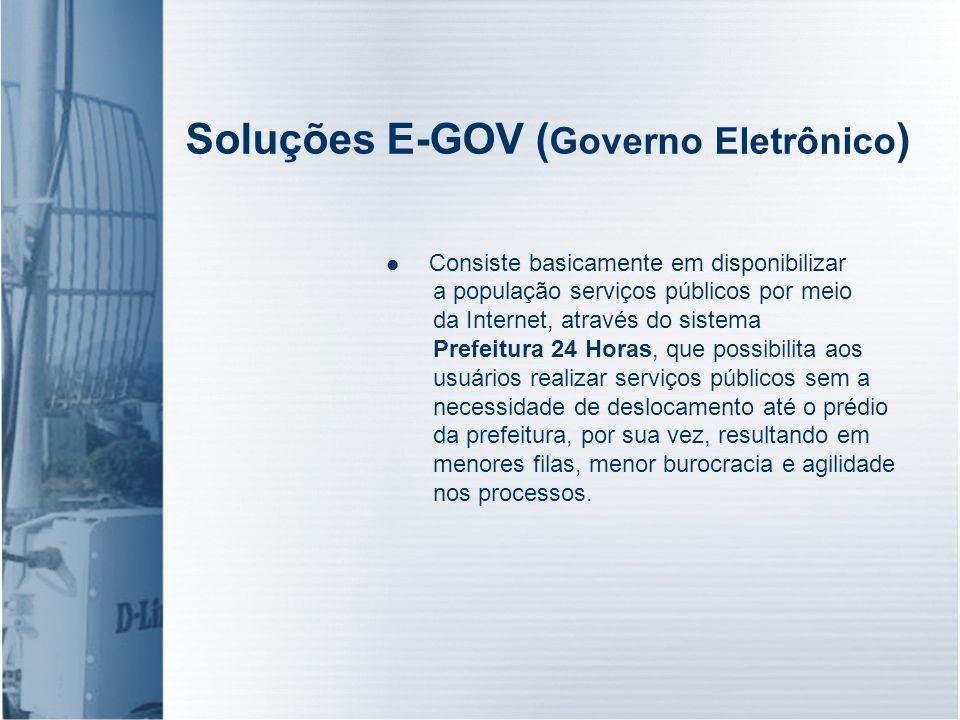Soluções E-GOV (Governo Eletrônico)