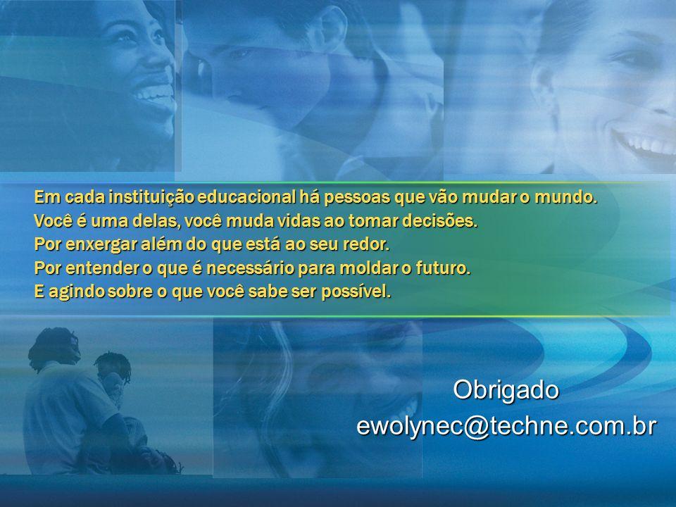 Obrigado ewolynec@techne.com.br