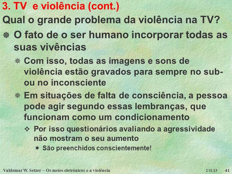 Qual o grande problema da violência na TV