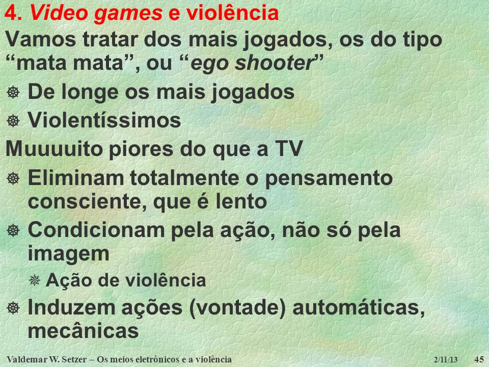 4. Video games e violência
