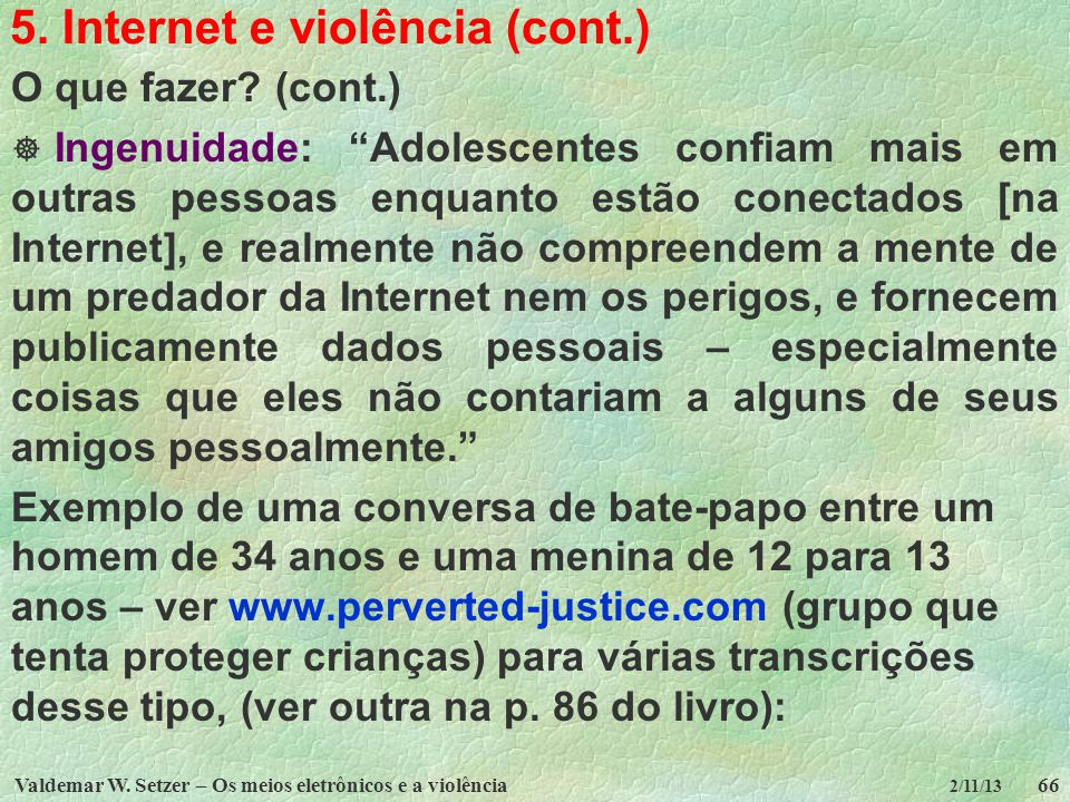 5. Internet e violência (cont.)