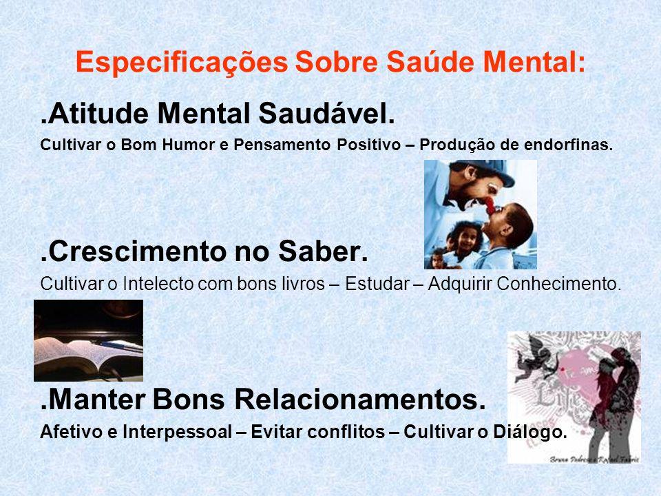Especificações Sobre Saúde Mental: