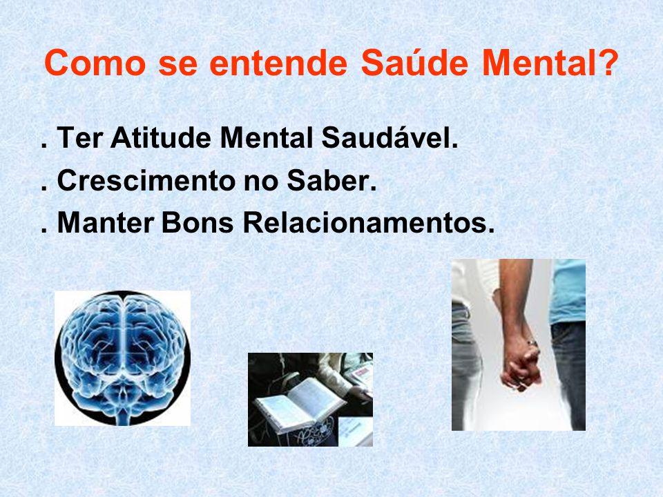 Como se entende Saúde Mental
