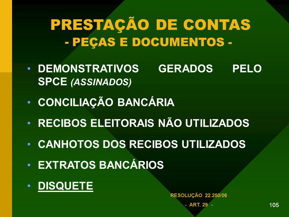 PRESTAÇÃO DE CONTAS - PEÇAS E DOCUMENTOS -
