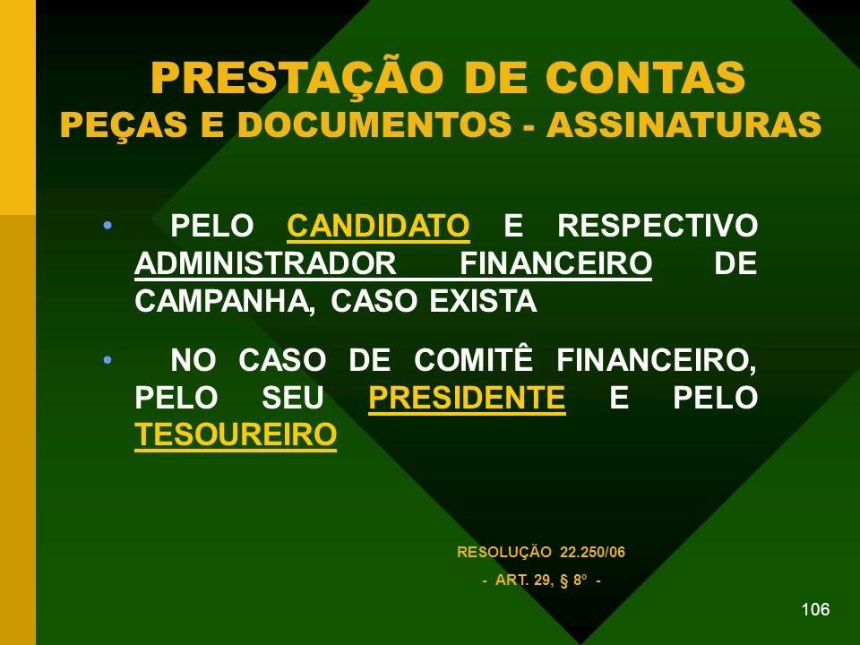 PRESTAÇÃO DE CONTAS PEÇAS E DOCUMENTOS - ASSINATURAS