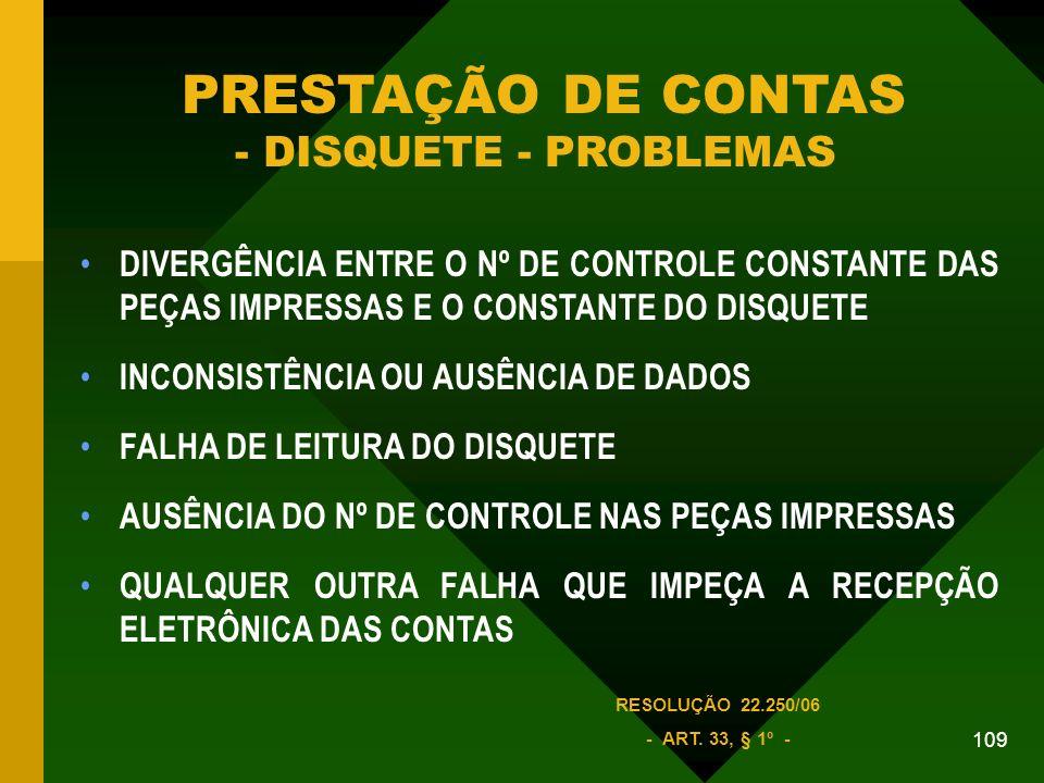 PRESTAÇÃO DE CONTAS - DISQUETE - PROBLEMAS