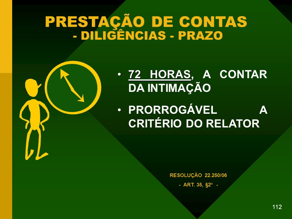 PRESTAÇÃO DE CONTAS - DILIGÊNCIAS - PRAZO
