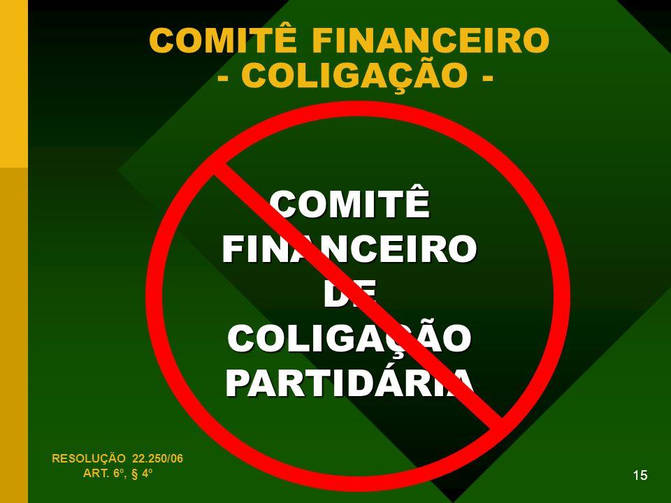 COMITÊ FINANCEIRO - COLIGAÇÃO -