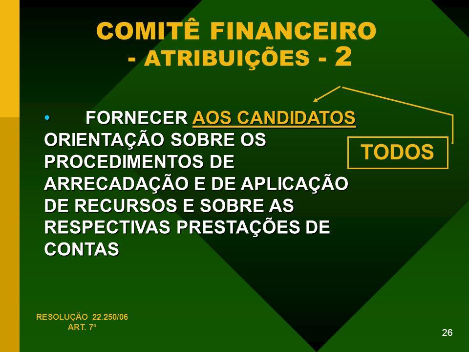 COMITÊ FINANCEIRO - ATRIBUIÇÕES - 2