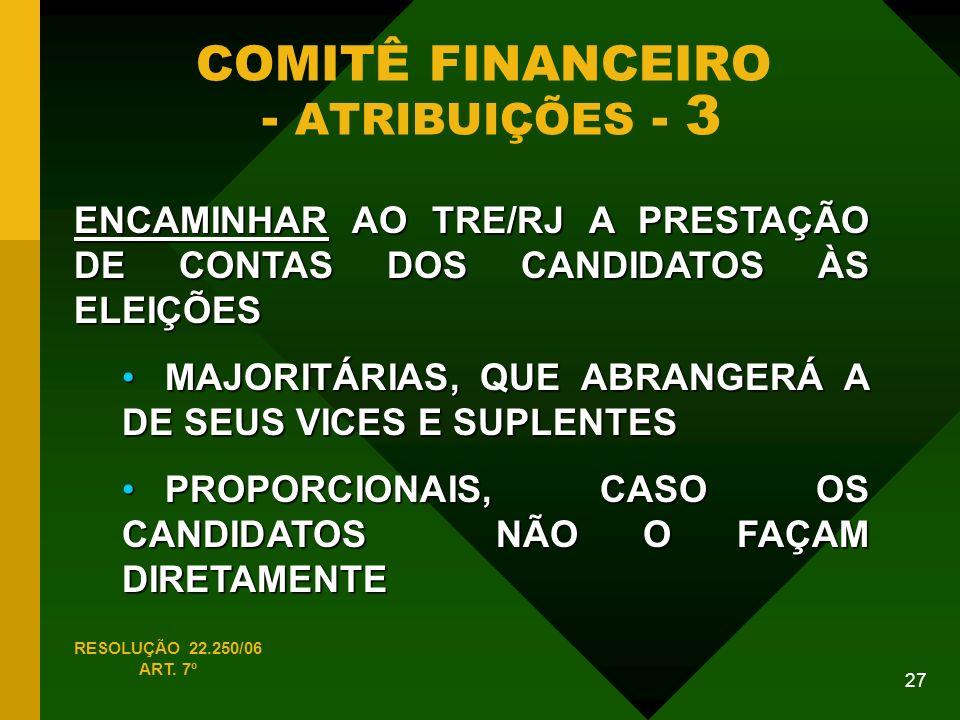 COMITÊ FINANCEIRO - ATRIBUIÇÕES - 3