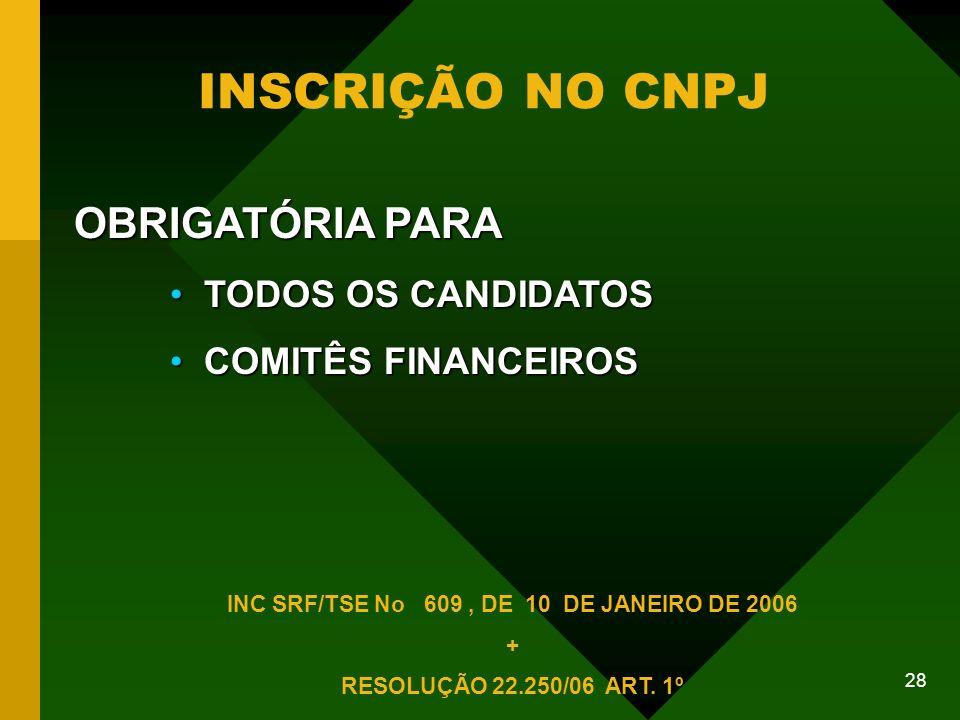 INC SRF/TSE No 609 , DE 10 DE JANEIRO DE 2006