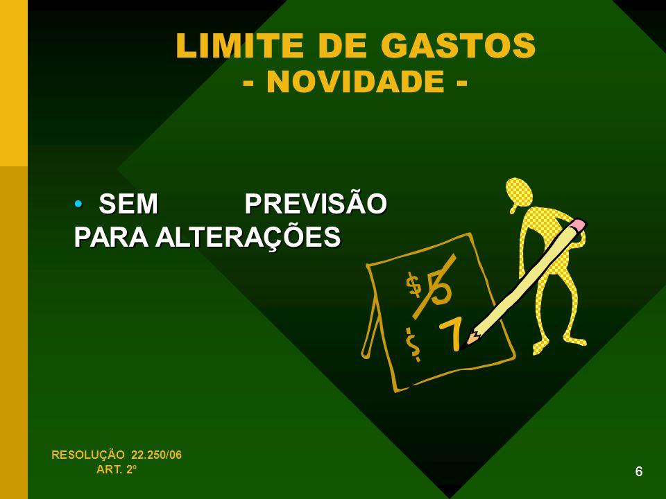 LIMITE DE GASTOS - NOVIDADE -